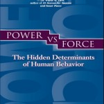 Power vs. Force av dr. David Hawkins.