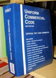 The Uniform Commercial Code (UCC)