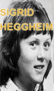 Sigrid Heggheim forsvant 4. september og ble funnet drept 11. september 1976.